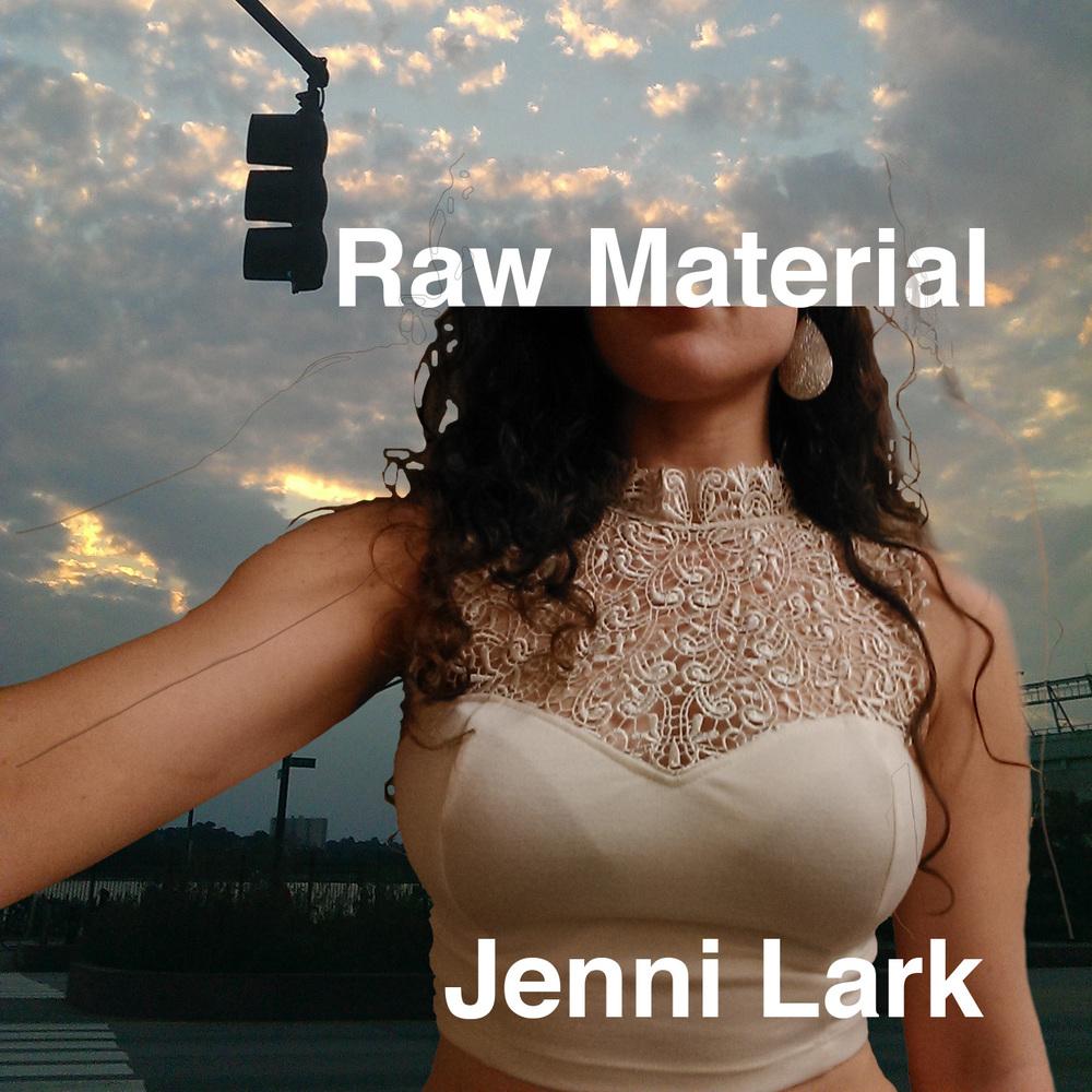 https://jennilark.bandcamp.com/album/raw-material