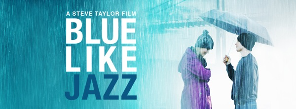 Blue Like Jazz The Movie Promo Banner