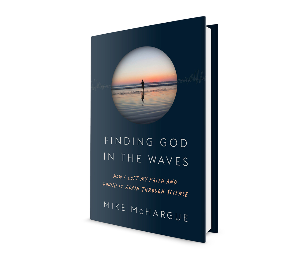 I wrote a book about losing your faith and learning to love God again–without giving up on science.