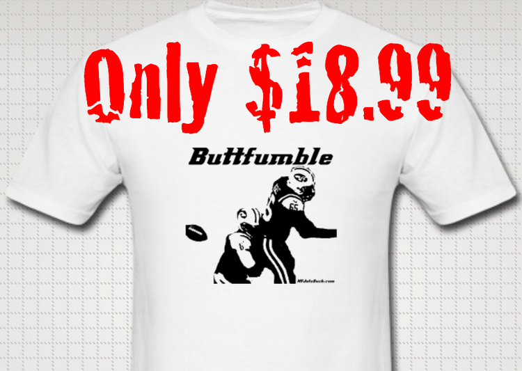 This buttfumble t-shirt will have your friends shitting footballs! Order now!