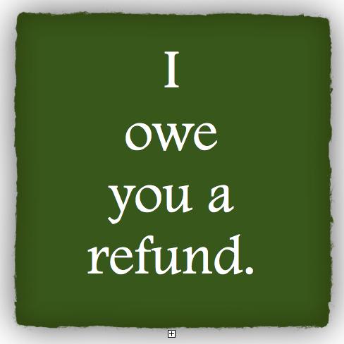 I owe you a refund.jpg