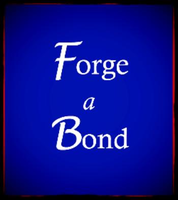 Forge a Bond.jpg