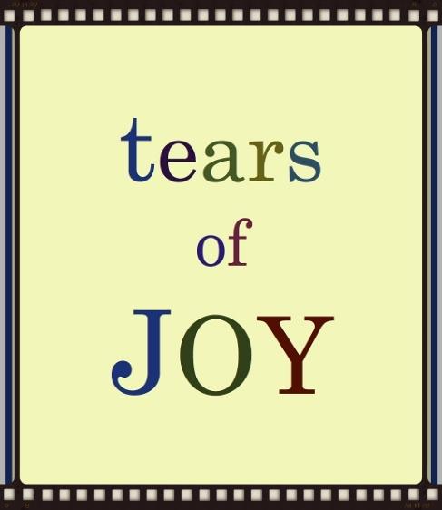 Tears of Joy jpeg.jpg