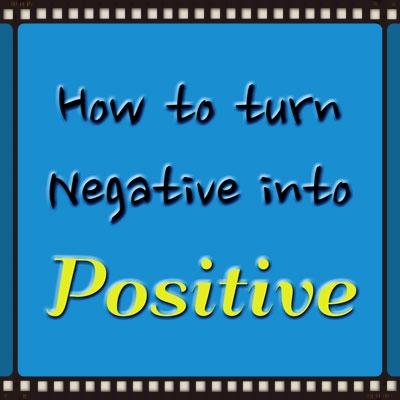 negative-into-positive.jpg