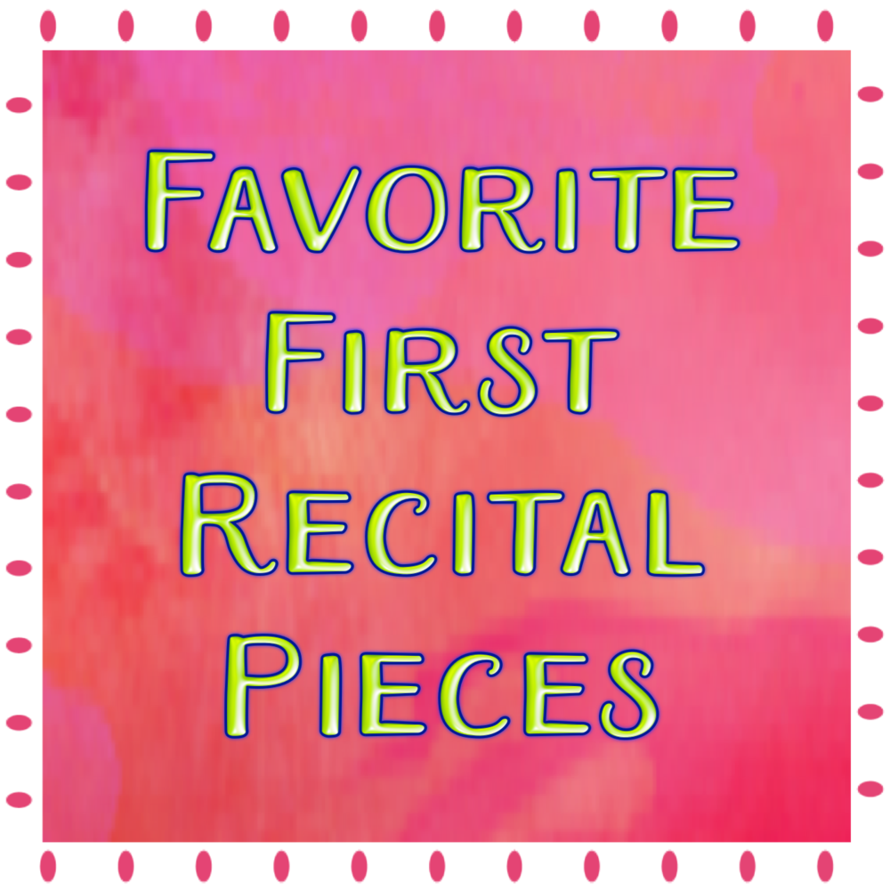 Favorite First Recital Pieces