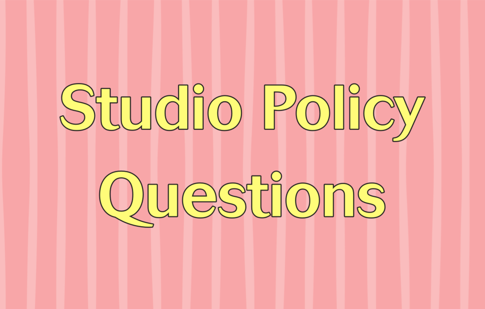 Diane Hidy Studio Policy Questions