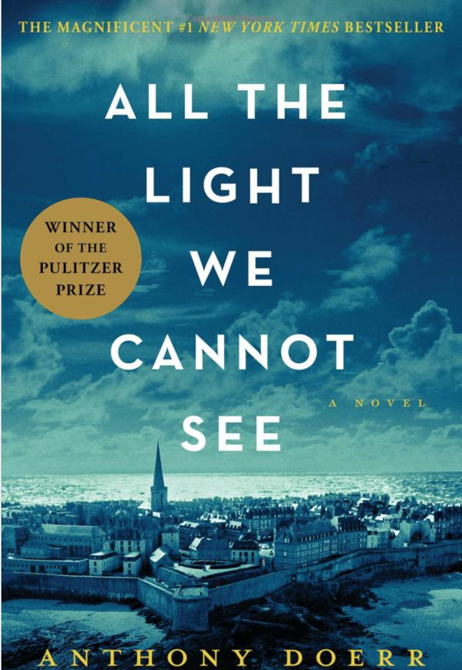 In my reading group of six rather diverse women,   All the Light We Cannot See   was one of our favorites. The story takes place in France during World War II and is gripping, interesting and completely engrossing. If you happened to miss it last year, don't skip it this year.