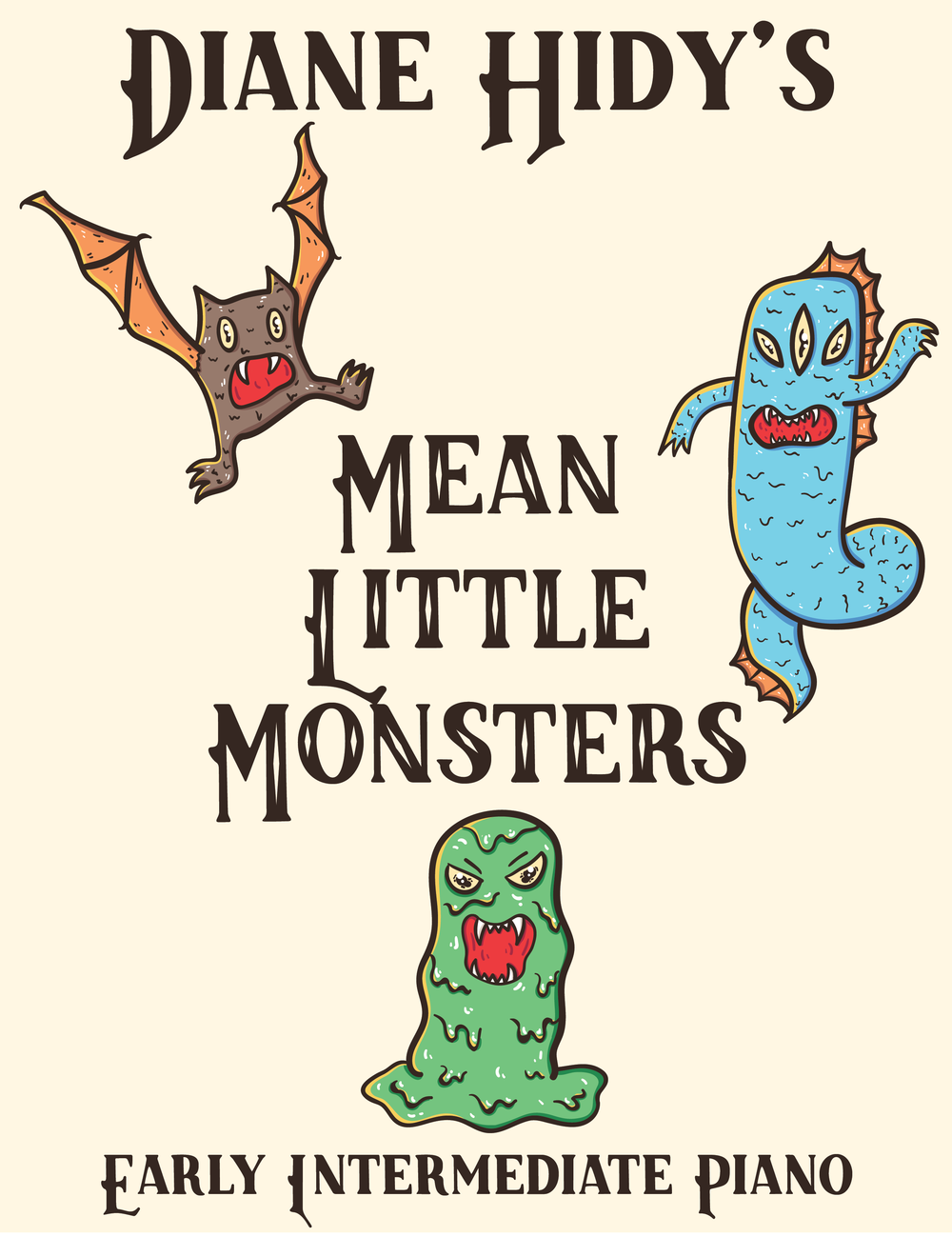 Diane Hidy's Mean Little Monsters