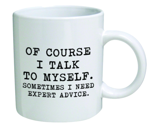 This MUG doesn't need any explanation, does it? I mean really, who else knows best?
