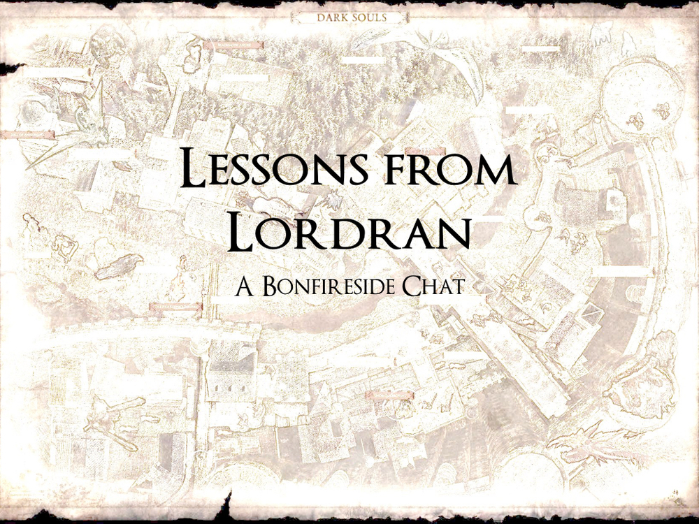Lessons From Lordran Deck.001.jpeg