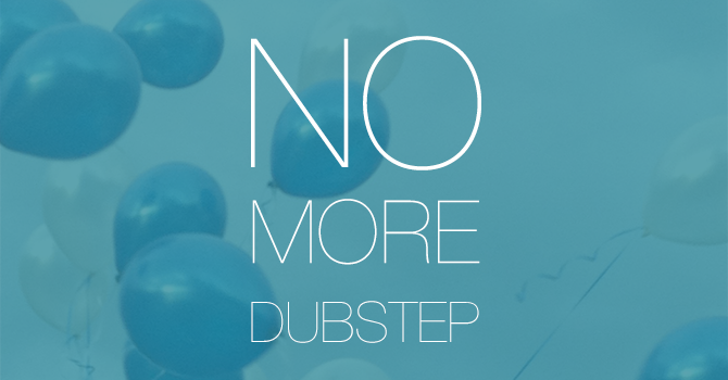 """No More Dubstep"" House Mix"