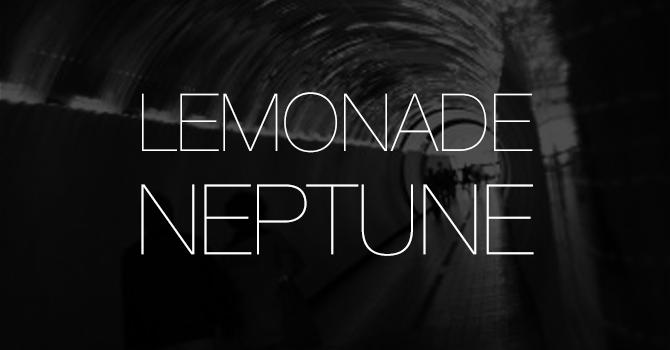 Lemonade - Neptune