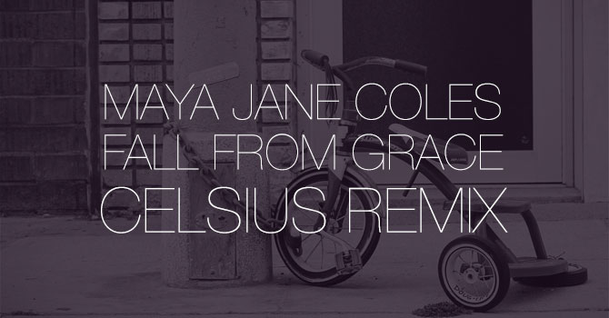 Maya Jane Coles - Fall From Grace