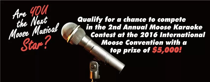 Michigan Moose Association contest will be March 4th, 2016.   Cut off for district winners is Feb 1st.  Each district should have an elimination contest before then.  Click here for more details.