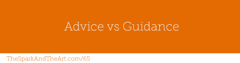 Advice vs Guidance