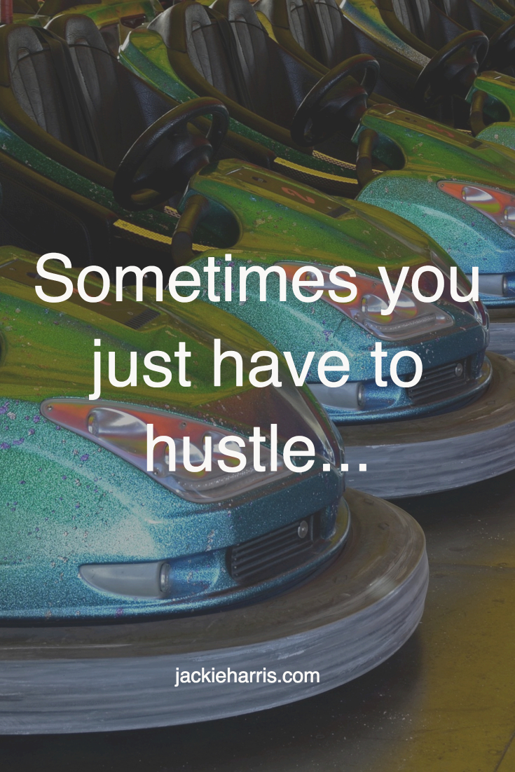 just hustle