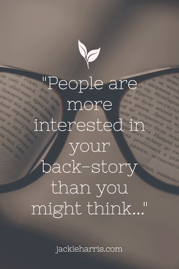 People are interested in your story