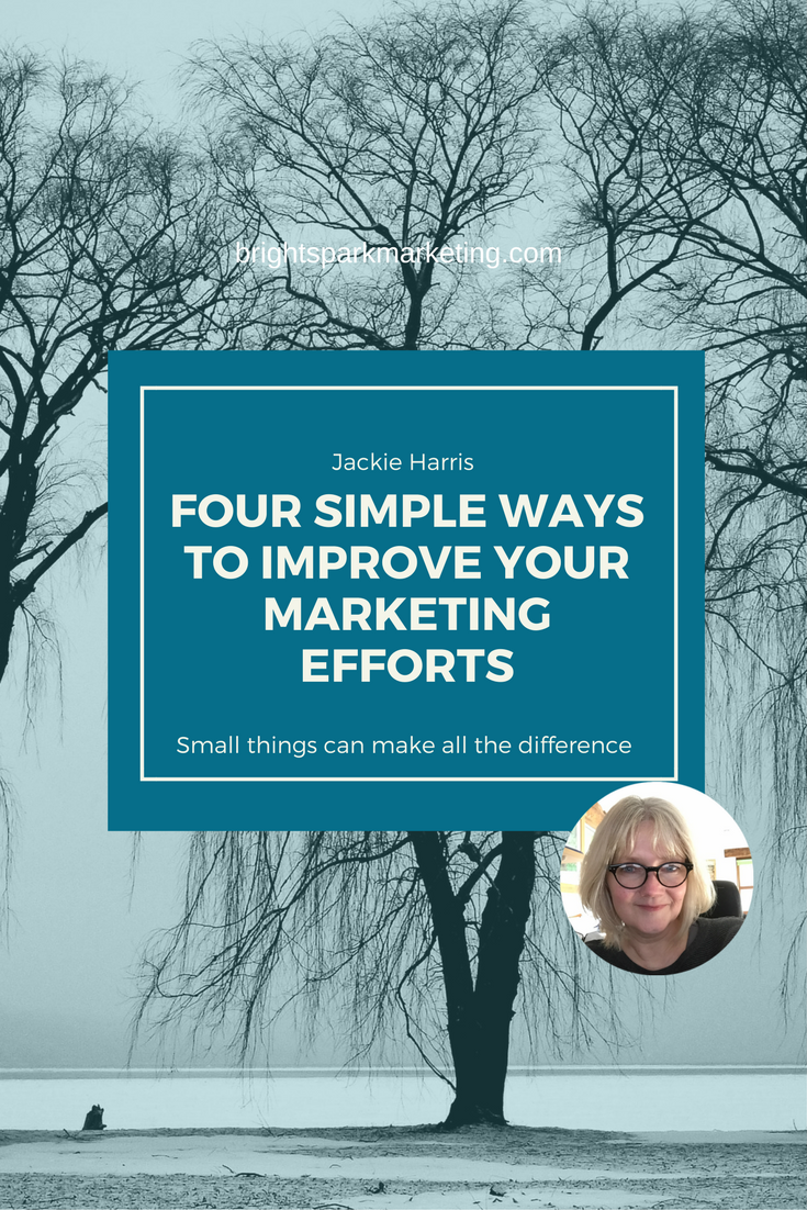four simple ways to improve your marketing efforts