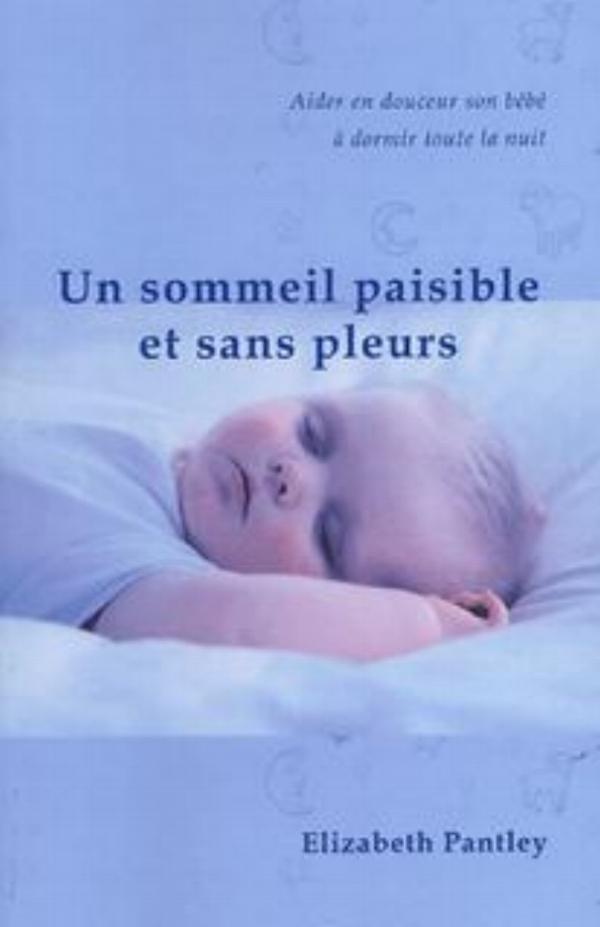 sommeil paisible et sans pleurs, livre