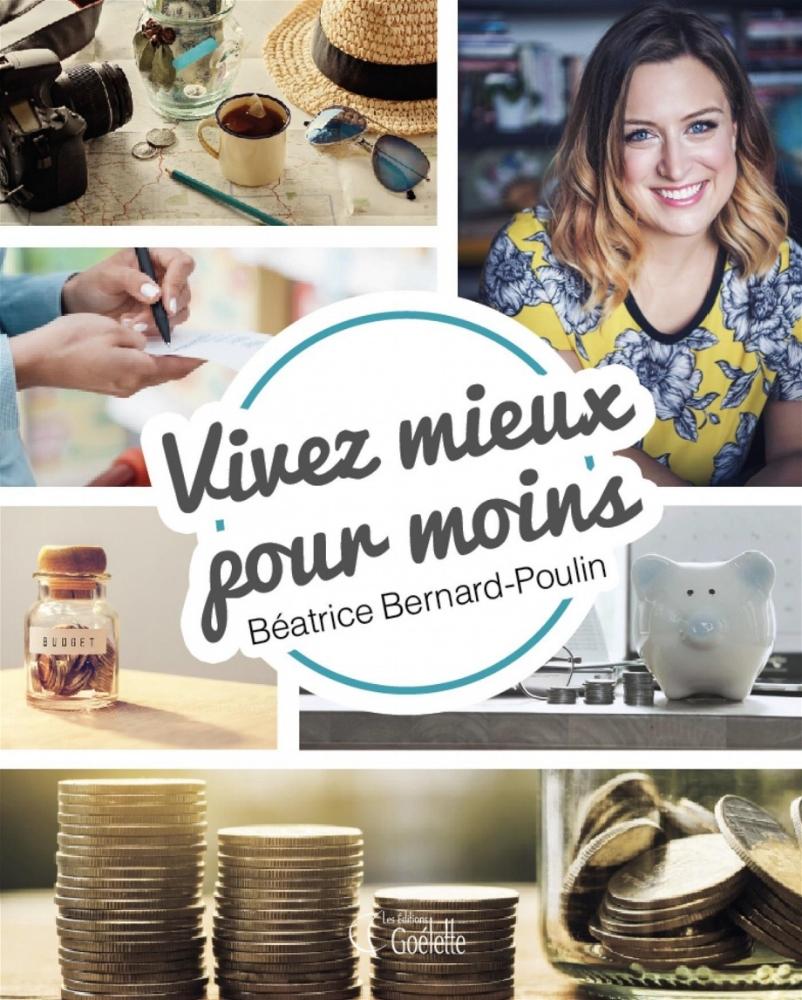 Vivez mieux pour moins, Béatrice Bernard-Poulin