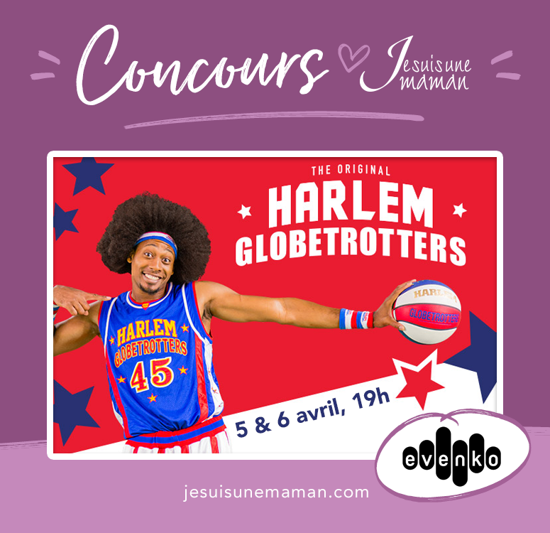 concours HarlemGlobetrotters, spectacle basket-ball, sortie en famille