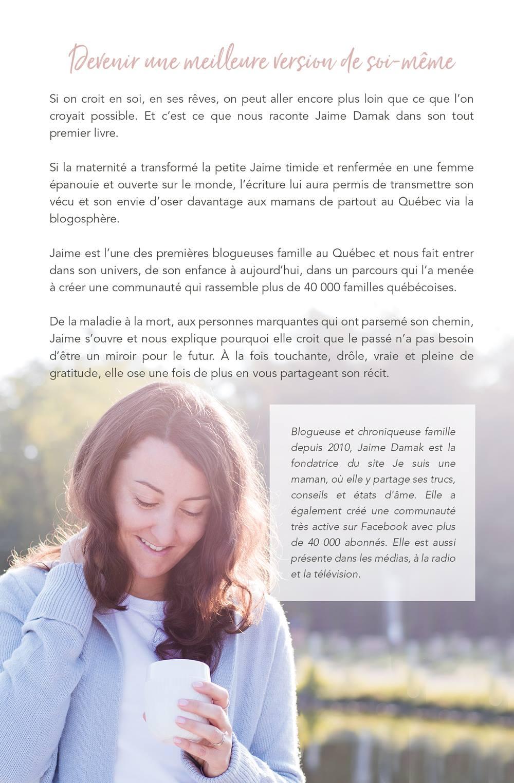 Oser trouver sa place - Jaime Damak-livre-récit de vie-autobiographie-autoédition-publication-Je suis une maman-le livres en route-campagne de sociofinancement avec La Ruche-auteure -Merci-remerciements-4e de couverture