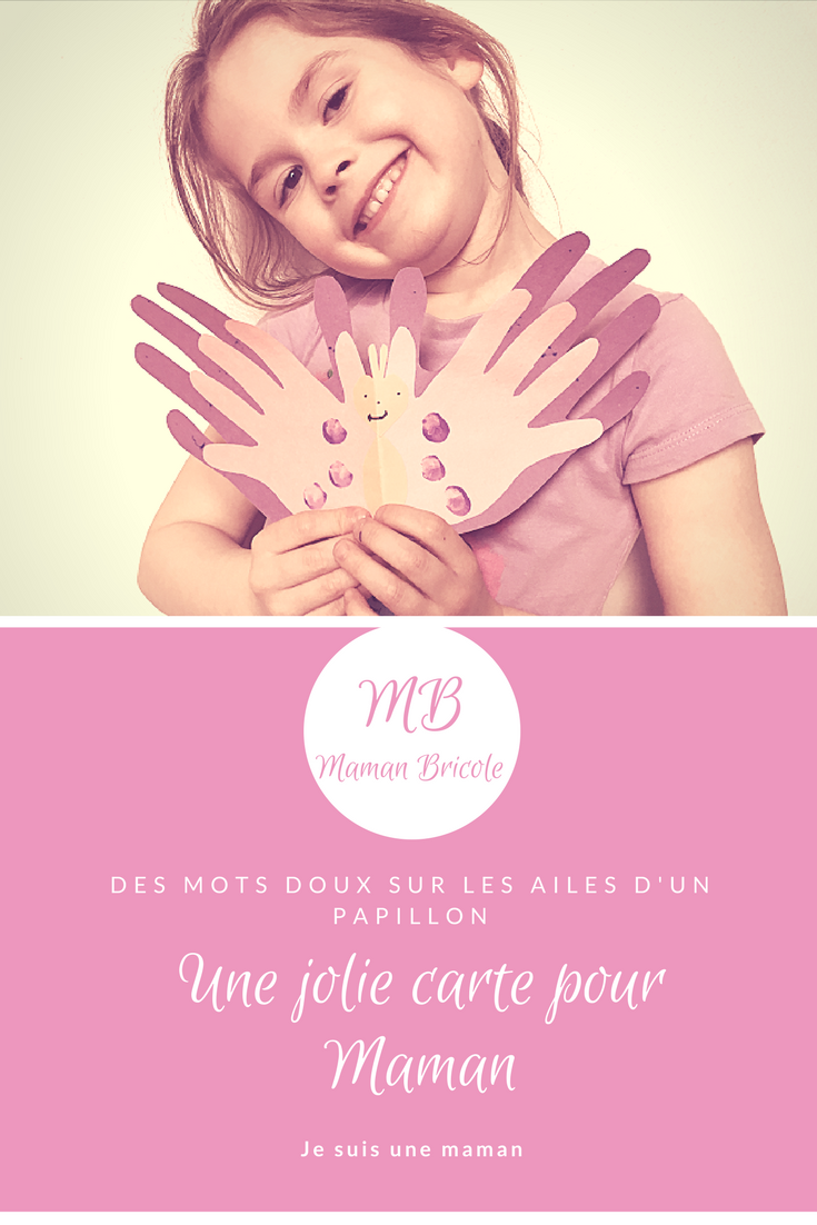 Je suis une maman-Maman Bricole-#MamanBricole-carte pour la fête des Mères-Mamans-brico-bricolage-Merci Maman-Je t'aime mamanc