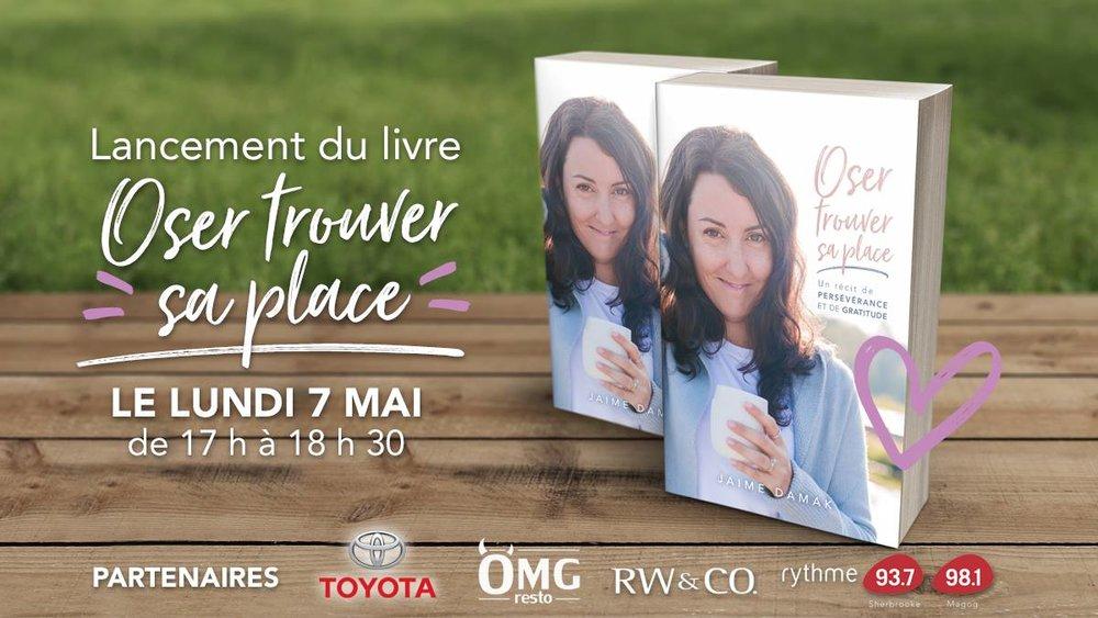 Oser trouver sa place-lancement officiel-livre-auteure- OMG resto-Jaime Damak-récit-Je suis une maman