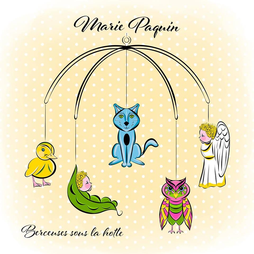 Berceuses sous la hotte-Marie Paquin-album pour les enfants-nouveauté-chansonnettes- chansons pour enfants-dodo-calme-berceuses-bébé-Je suis une maman