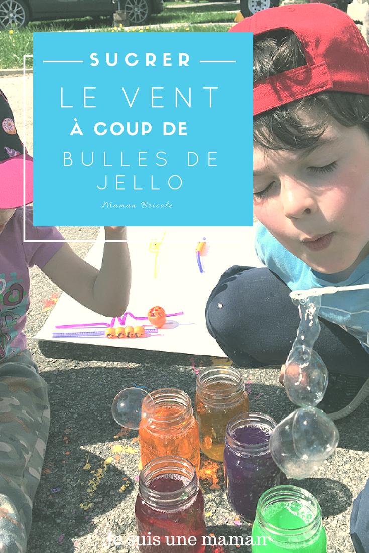 Bulles de Jello-Réinventer les bulles-souffler des bulles autrement-amuser les touts petits-jeux-activité estivale-activité extérieure-maman bricole-#MamanBricole-Je suis une maman