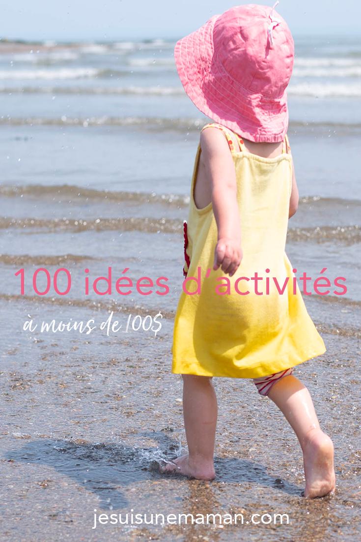 activités-moins de 100$-activités en famille-100 idées à moins de 100$-activités gratuites-Enfants-activités familiales-estivales-été-Québec-Quoi faire avec 100$?-bricolages-sorties-recettes-jeunes-ados-toutspetits-Je suis une maman