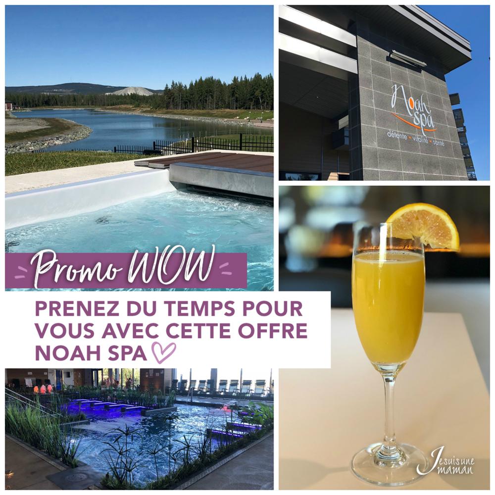 promotion-Promo-Prix promotionnel-accès au bains-SPA-Noah Spa-relaxer-spa-journée de ressourcement-Je suis une maman-Jaime Damak-rabais-WOW