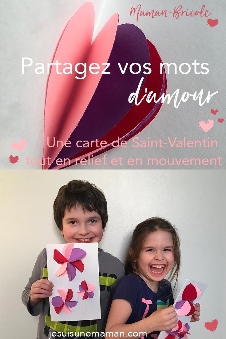 cartes de Saint Valentin-coeurs-cartes 3d-3dimensions-reliefs-valentins-MamanBricole-#MamanBricole-enfants-Bricoler-Je suis une maman