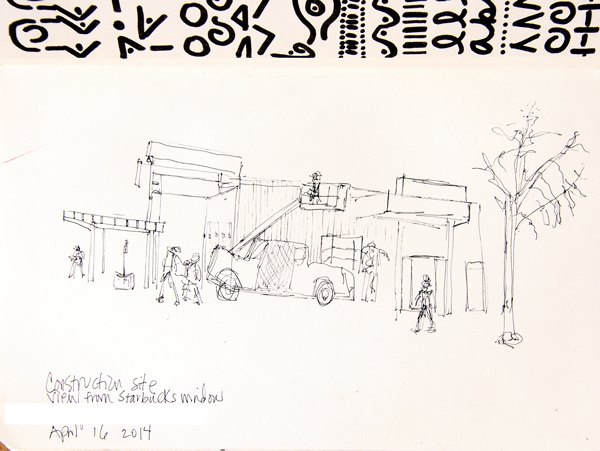 """Sketch #1a: 5x8"""" moleskine, Hi-Tec pen. Sketched construction site from Starbucks window. This was literally a moving target;the men and the trucks were moving around the site constantly!I like the architectural feel of this drawing."""