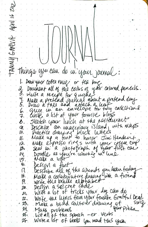 Twenty-six (26) things you can do in your journal. Rhodia dot webbie journal, black gelly roll pen.