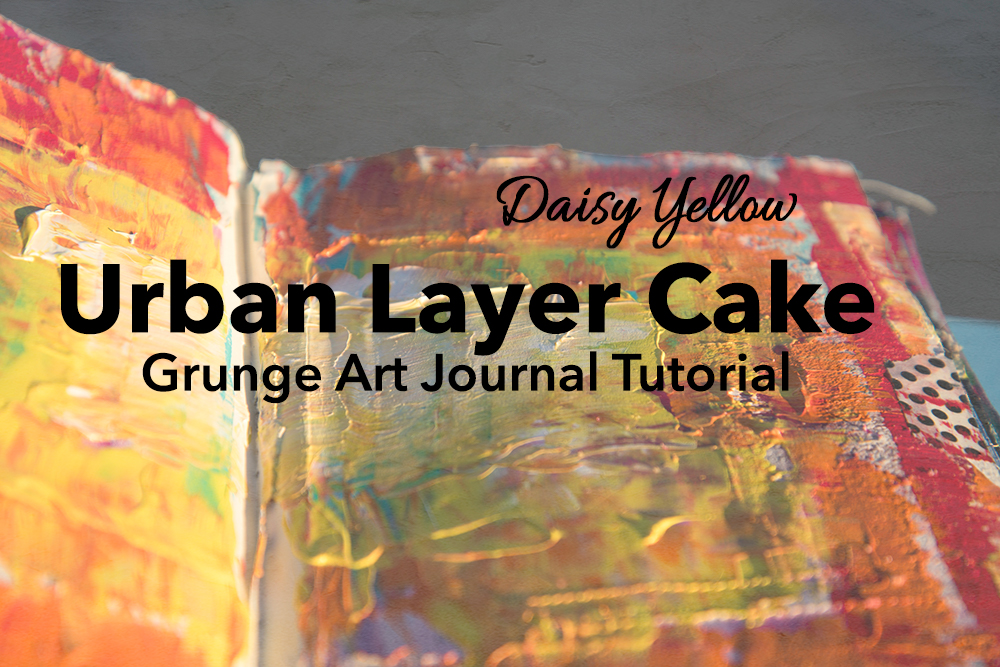 Tutorial: Urban Layer Cake, Grunge textured art journal page with heavy body acrylics & Golden fiber paste.