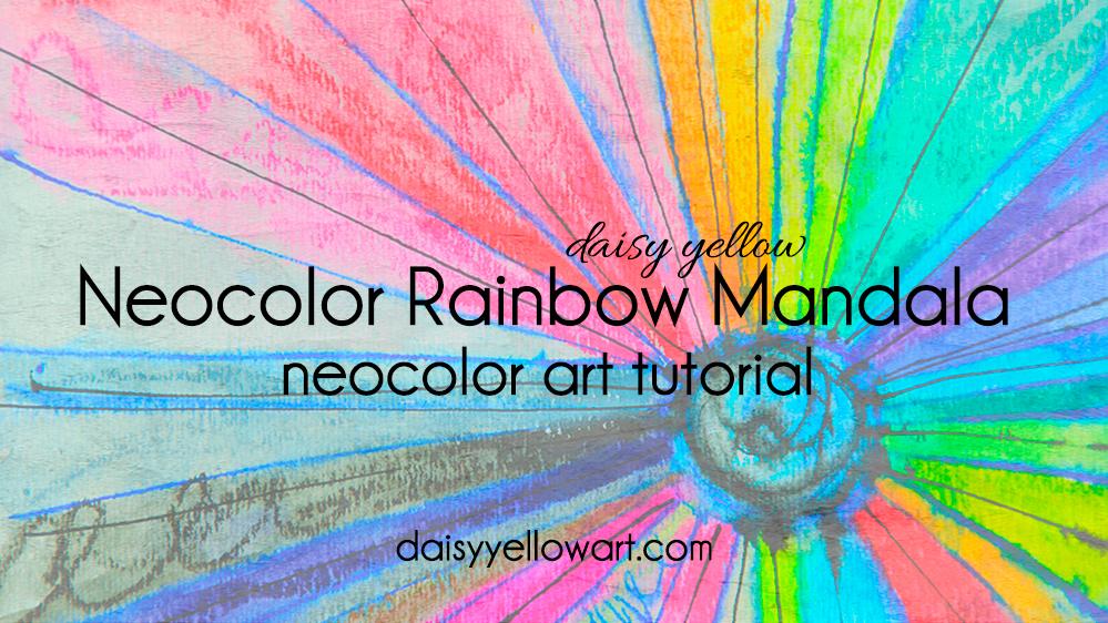 Tutorial:  Neocolor Rainbow Mandala