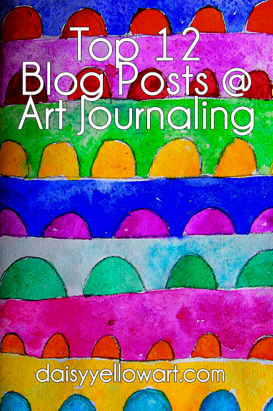 Top 12 Daisy Yellow Blog Posts About Art Journaling