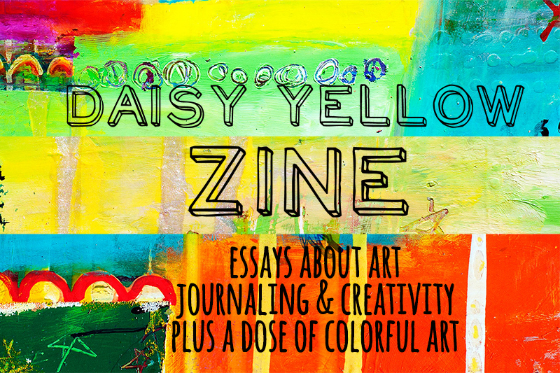 Daisy Yellow Zine by Tammy Garcia https://daisyyellowart.com