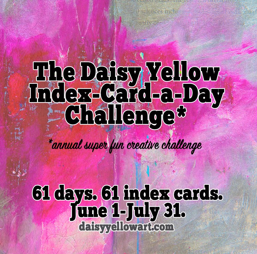 Daisy Yellow Index-Card-a-Day Challenge https://daisyyellowart.com #creativechallenge #dyicad2018