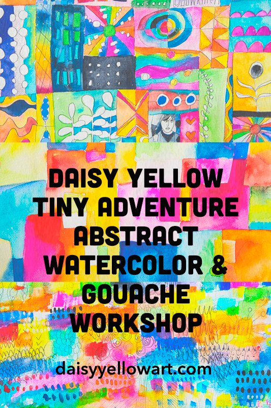 Abstract watercolor and gouache workshop https://daisyyellowart.com #watercolor #gouache #workshop