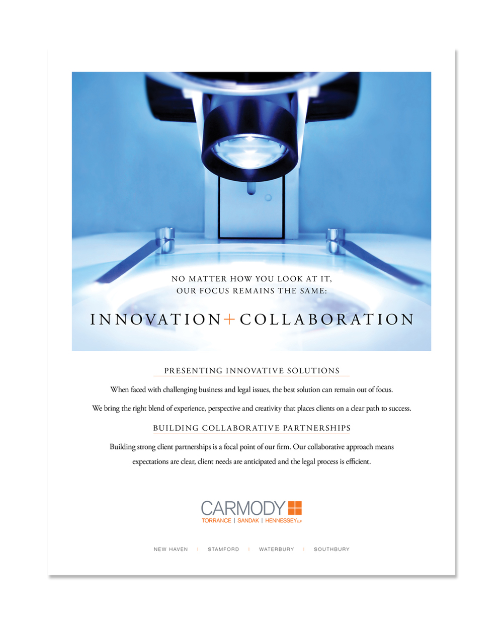 INNOVATION + COLLAORATION   Print Ad: Carmody Torrance Sandak & Hennessey LLP
