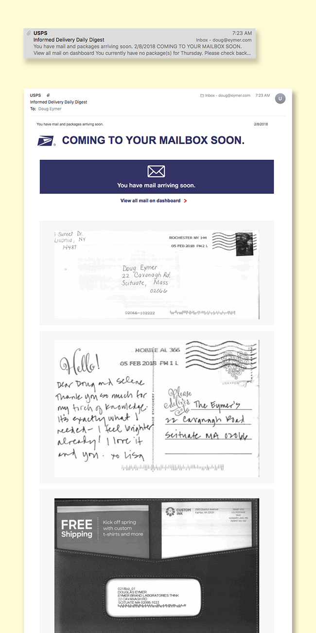 The images above show the message that I received in my email viewer window and the resulting email. I know that on this day I will receive a letter from my sister Martha, our friend Lisa, and a direct mail piece from Custom Ink.