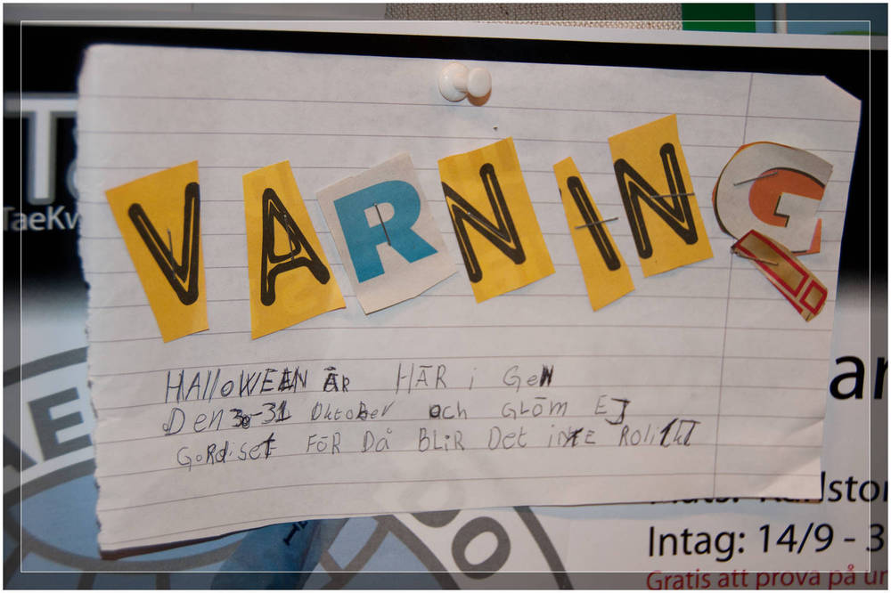 Halloween Warning - Trollhattan Sweden  (c) Dustin Main