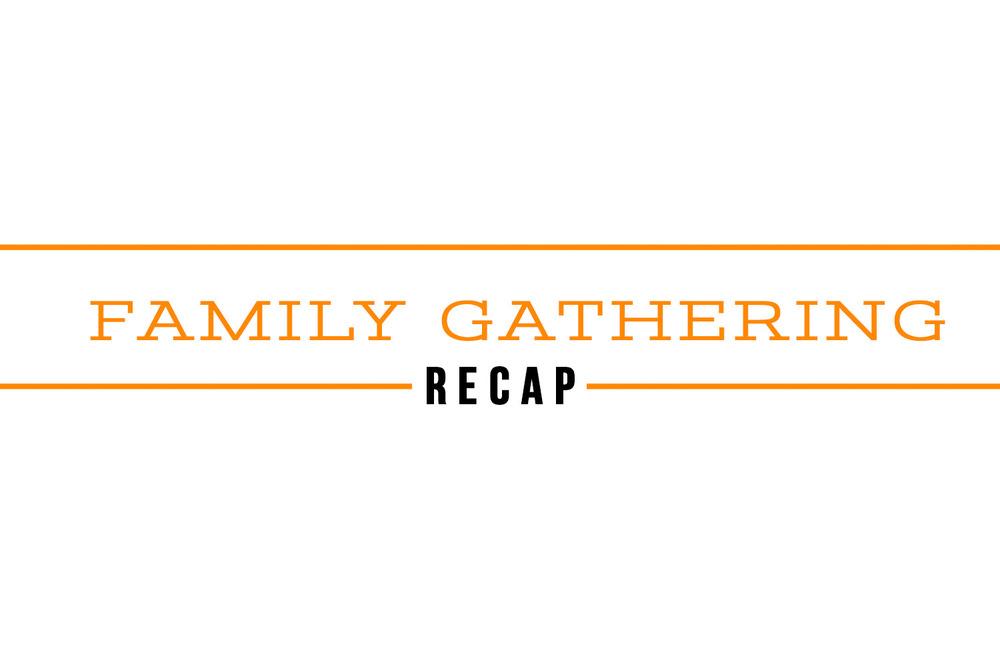 family-gathering-recap.jpg