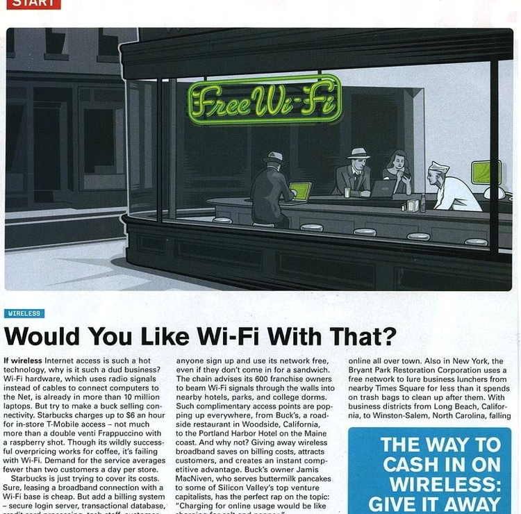 "Sept. '03 ""  Would You Like Wi-Fi With That?      http://archive.wired.com/wired/archive/11.09/start.html?pg=4"