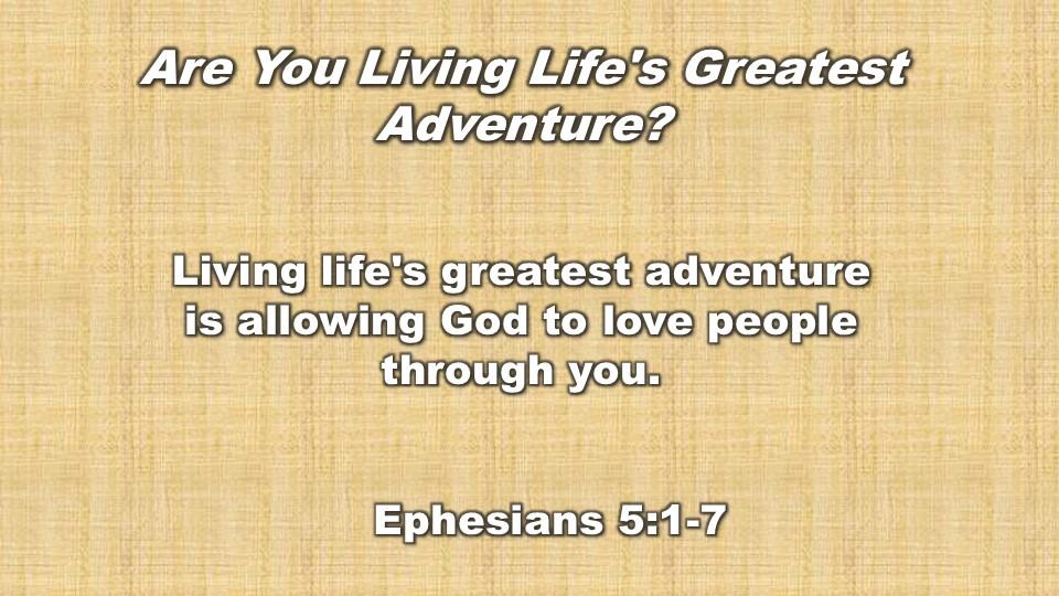 tbAreYouLivingLifesGreatestAdventure.-Titlejpg.jpg