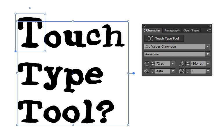 "A screenshot of the new ""Touch Type Tool"" in action. I made the letter T bigger and changed it's horizontal scale."