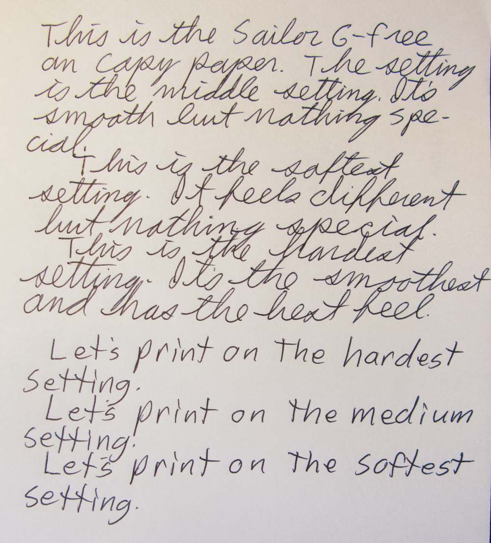 Some examples of bad handwriting at three of the seven settings. This was written on a soft surface.