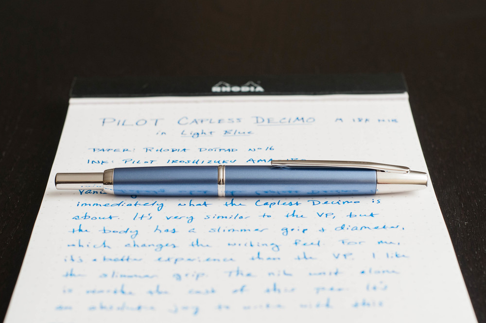 Pilot Capless Decimo Fountain Pen Review The Pen Addict